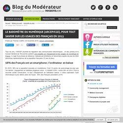 Le Baromètre du Numérique (ARCEP/CGE), pour tout savoir sur les usages des Français en 2015