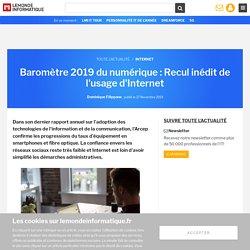 Baromètre 2019 du numérique : Recul inédit de l'usage d'Internet