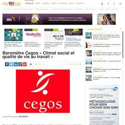 Baromètre Cegos « Climat social et qualité de vie au travail »