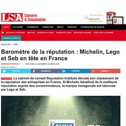 Baromètre de la réputation : Michelin, Lego...