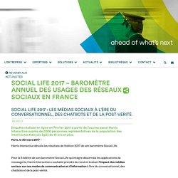 Social Life 2017 - Baromètre des usages des réseaux sociaux