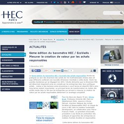 6ème édition du baromètre HEC / EcoVadis : Mesurer le création de valeur par les achats responsables