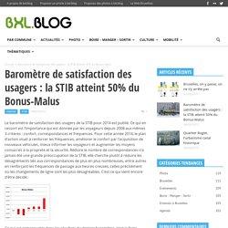Baromètre de satisfaction des usagers : la STIB atteint 50% du Bonus-Malus