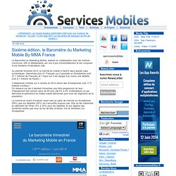Sixième édition, le Baromètre du Marketing Mobile By MMA France - servicesmobiles.fr