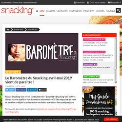 Le Baromètre du Snacking avril-mai 2019 vient de paraître !