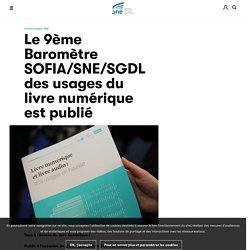 Le 9ème Baromètre SOFIA/SNE/SGDL des usages du livre numérique est publié