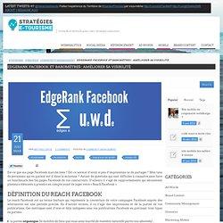 Edgerank Facebook et Baromètres : améliorer sa visibilité
