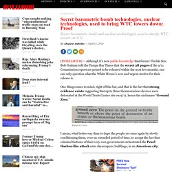 Secret barometric bomb technologies, nuclear technologies, used to bring WTC towers down: Proof