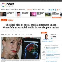 Baroness Susan Greenfield on the dark side of social media