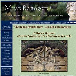 Les lieux du baroque - Charles Garnier, Opéra national, Paris