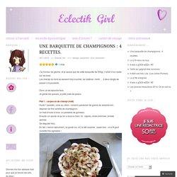 Une barquette de champignons : 4 recettes.