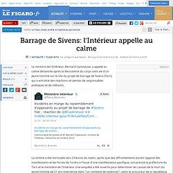 Barrage de Sivens: l'Intérieur appelle au calme