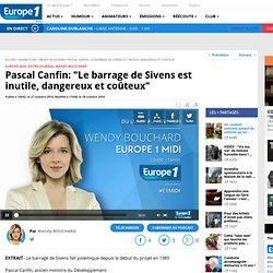 """Pascal Canfin: """"Le barrage de Sivens est inutile, dangereux et coûteux"""""""