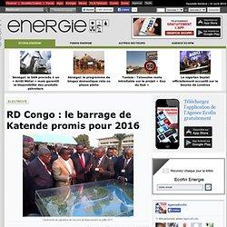 RD Congo: le barrage de Katende promis pour 2016