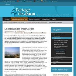 Le barrage des Trois Gorges - Partage des eaux