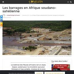 Les barrages en Afrique soudano-sahélienne