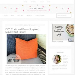 DIY: Crate and Barrel Inspired Simple Knit Pillow