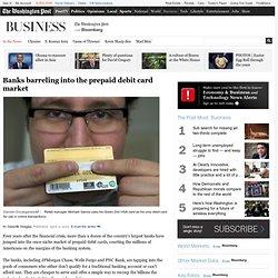 Banks barreling into the prepaid debit card market