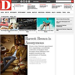 D Magazine : Barrett Brown is Anonymous