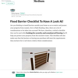 Flood Barrier Checklist To Have A Look At! – Gramm Barriers