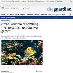 Great Barrier Reef bombing the latest mishap from 'war games'