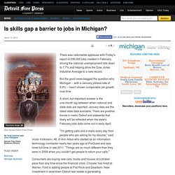 Is skills gap a barrier to jobs in Michigan?