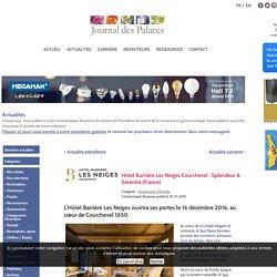 Hotel-Barriere-Les-Neiges-Courchevel ouvre le 16/12/16
