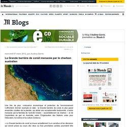 La Grande barrière de corail menacée par le charbon australien