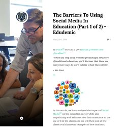 The Barriers To Using Social Media In Education (Part 1 of 2) - Edudemic