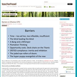 Barriers to Effective CPD – teacherhead