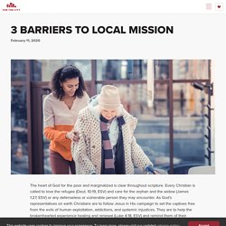 3 Barriers to Local Mission · For The City