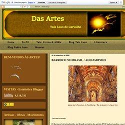 DAS ARTES: BARROCO NO BRASIL / ALEIJADINHO
