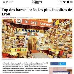 Top des bars et cafés les plus insolites de Lyon