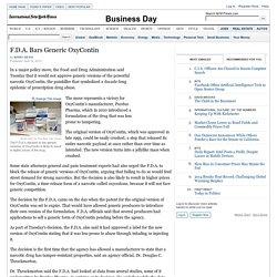 F.D.A. Bars Generic OxyContin - NYTimes.com