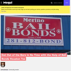 Get Out of the Bars in No Time with the Help of Bail Bonds Houston Txs - Mogul