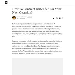 How To Contract Bartender For Your Next Occasion? - Bayarea bartenderssf - Medium