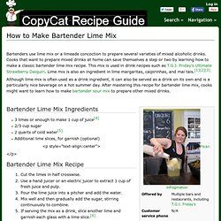 How to Make Bartender Lime Mix