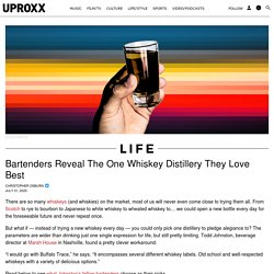 Bartenders Tell Us The Whiskey or Brand They Drink Above All Others
