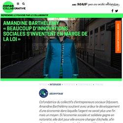 Amandine Barthélémy : «Beaucoup d'innovations sociales s'inventent en marge de la loi »