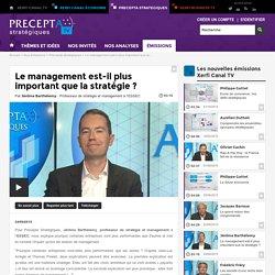 Jérôme Barthélemy, ESSEC - Le management est-il plus important que la stratégie