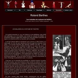 Roland Barthes - Les maladies du costume de théâtre