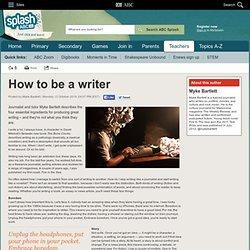 How to be a writer - Myke Bartlett - ABC Splash