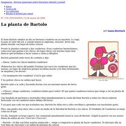 La planta de Bartolo, por Laura Devetach- Imaginaria No. 176 - 15 de marzo de 2006