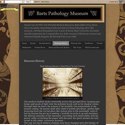 Barts Pathology Museum: Museum History