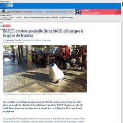 Baryl, le robot-poubelle de la SNCF, débarque à la gare de Nantes