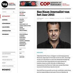 Bas Haan Journalist van het Jaar 2015