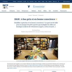 H&M : à bas prix et en bonne conscience