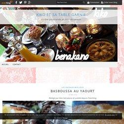 Basboussa au yaourt - kiko et sa table garnie
