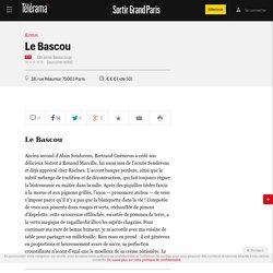 Le Bascou - Restos dans le Grand Paris - Télérama Sortir Grand Paris