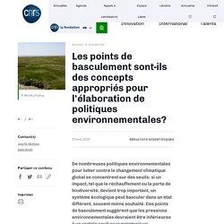 texte 3: Les points de basculement sont-ils des concepts appropriés pour l'élaboration de politiques environnementales?